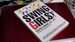 やっとこ手に入れたSwinggirls.jpg